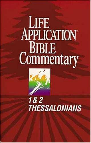1 & 2 Thessalonians by Bruce B. Barton