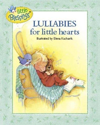 Lullabies for little hearts by Carol Smith