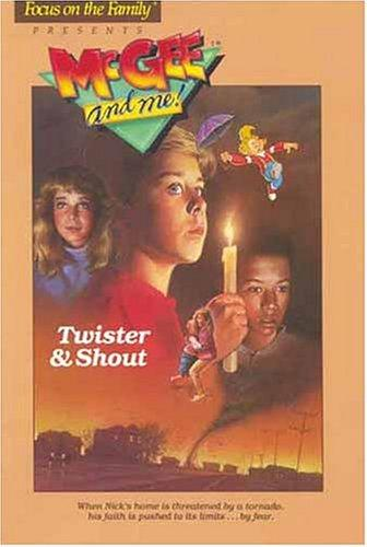 Twister & shout by Bill Myers