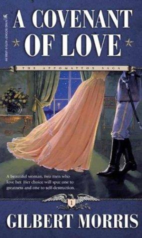 A Covenant of Love (The Appomattox Saga, Book 1)