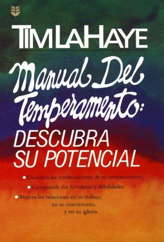 Manual del Temperamento by Tim F. LaHaye
