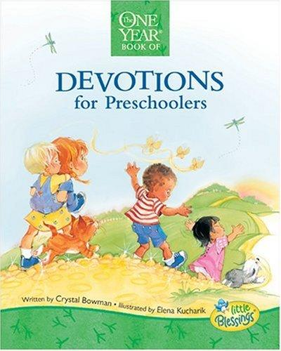 One Year Book of Devotions for Preschoolers (Little Blessings Line) by Crystal Bowman