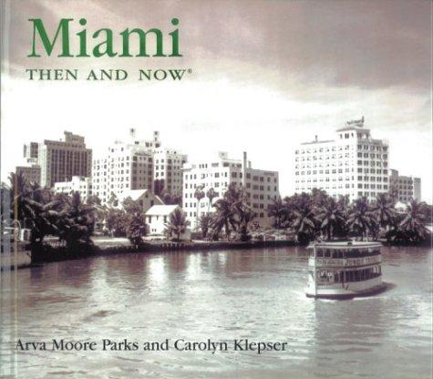 Image 0 of Miami Then and Now (Then & Now)