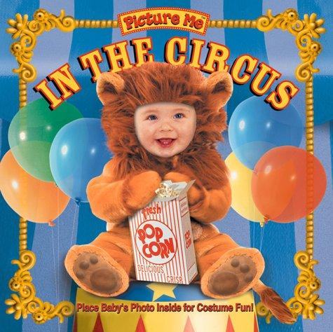 Picture me in the circus by Heather Rhoades
