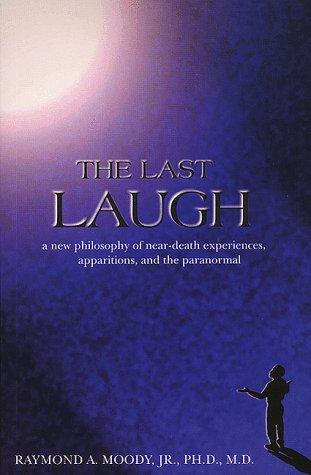 The last laugh by Raymond A. Moody