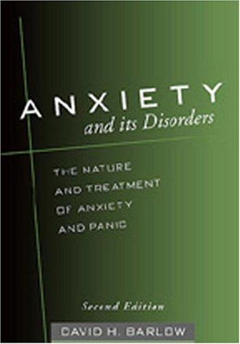 Image 0 of Anxiety and Its Disorders, Second Edition: The Nature and Treatment of Anxiety a