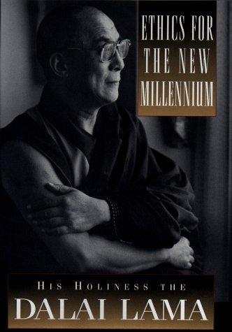 Ethics for the new millennium by 14th Dalai Lama