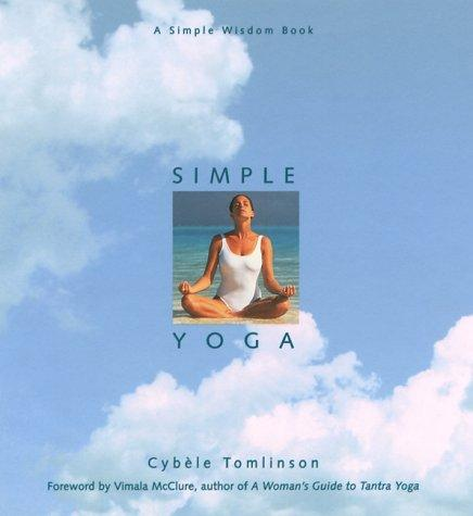 Simple yoga by Cybele Tomlinson