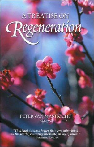 A treatise on regeneration
