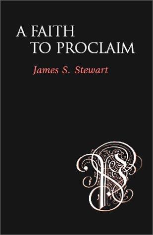 A Faith to Proclaim