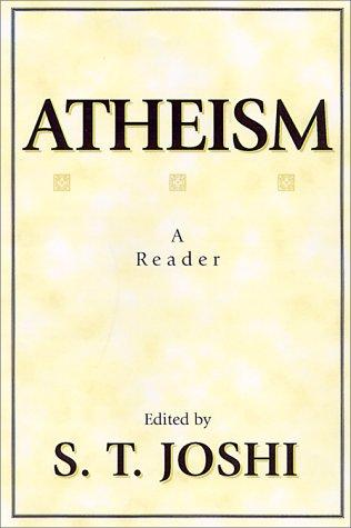 Atheism by S. T. Joshi
