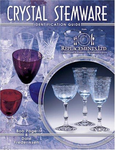 Crystal Stemware Identification Guide by Bob Page, Dale Frederiksen