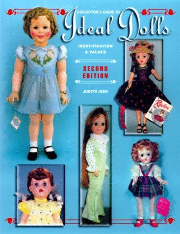 Collector's guide to Ideal dolls