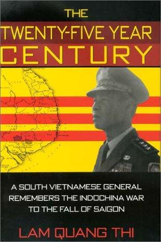 The Twenty-Five Year Century by Quang Thi Lam, Lam Quang Thi