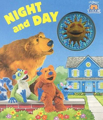 Night and Day (Bear in the Big Blue House) by Ellen Weiss