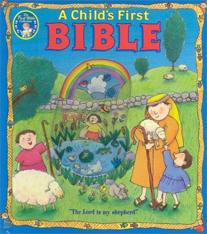 A Child'S First Bible (New Edition) (Baby's First) by Sally Lloyd-Jones