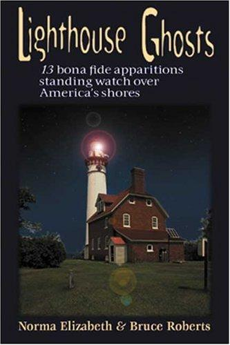 Lighthouse ghosts by Norma Elizabeth Butterworth-McKittrick