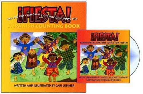 ¡Fiesta! A Spanish Counting Book, K-5 by Cari Lubiner