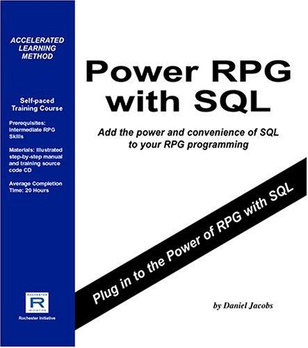 Power RPG with SQL by Daniel Jacobs