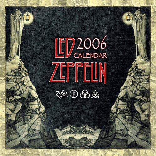 Led Zeppelin 2006 16-Month Wall Calendar by NuVista Merchandising