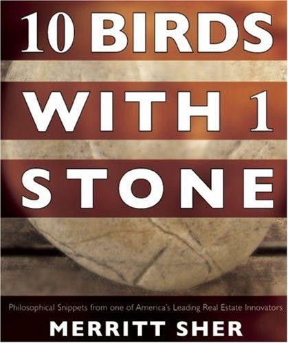 10 Birds with 1 Stone by Merritt Sher