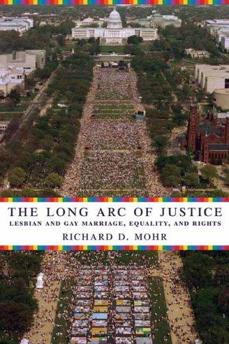 The long arc of justice by Richard D. Mohr