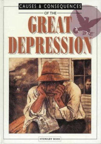 The Great Depression (Causes and Consequences) by Ross, Stewart.