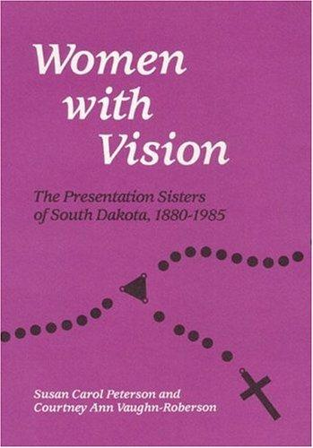 Women with vision by Susan Carol Peterson