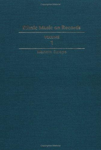 Ethnic Music on Records: A Discography of Ethnic Recordings Produced in the United States, 1893-1942 by Richard K. Spottswood