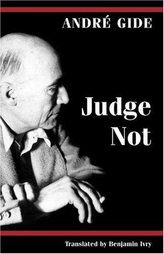 Judge Not by André Gide