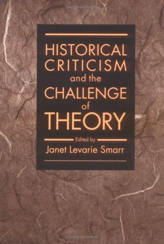 HISTORICAL CRITICISM by Janet Smarr