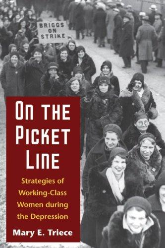 On the Picket Line by Mary Triece