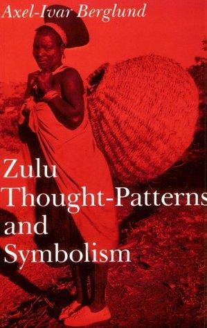 Zulu thought-patterns and symbolism