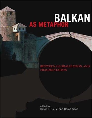 Balkan as metaphor by