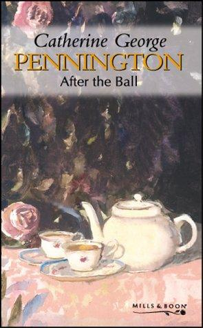After the Ball (Pennington) by Catherine George