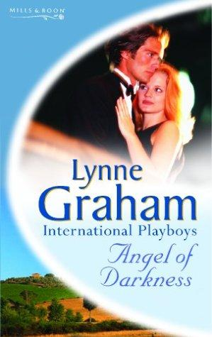 Angel of Darkness (Lynne Graham Collection) by Lynne Graham