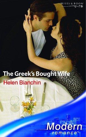 The Greek's Bought Wife (Modern Romance)