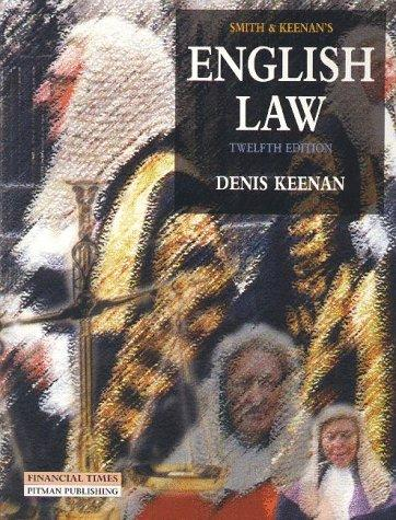 Smith and Keenan's English Law by Dennis Keenan