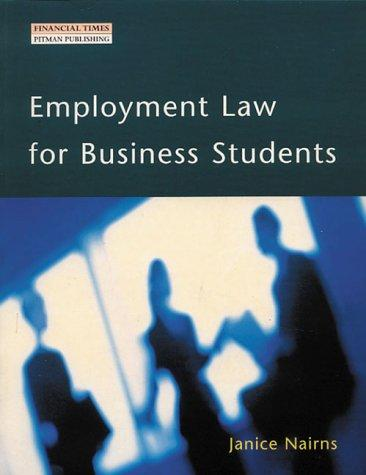 Employment Law for Business Students by Janice Nairns