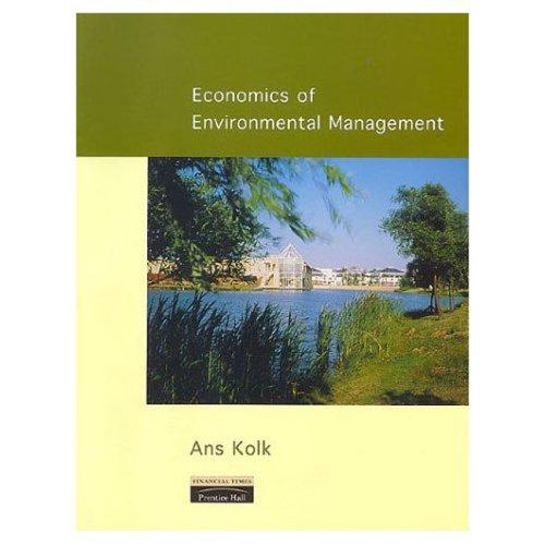 Economics of environmental management by Ans Kolk