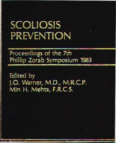 Scoliosis Prevention by J. O. Warner