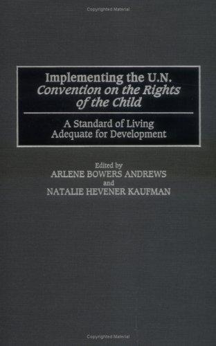 Implementing the U.N. Convention on the Rights of the Child by
