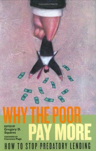 Why the Poor Pay More by Gregory D. Squires