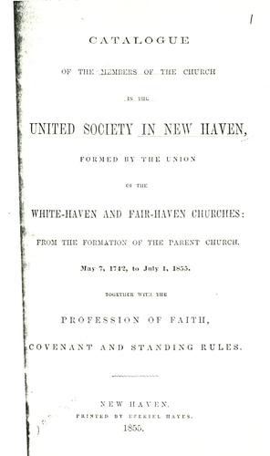 Catalogue of the members of the Church in the United Society in New Haven by Church of Christ in the United Society (New Haven, Conn.)