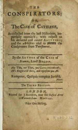 The conspirators, or, The case of Catiline …