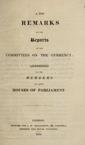 A few remarks on the reports of the committees on the currency by Smith, Thomas accountant.