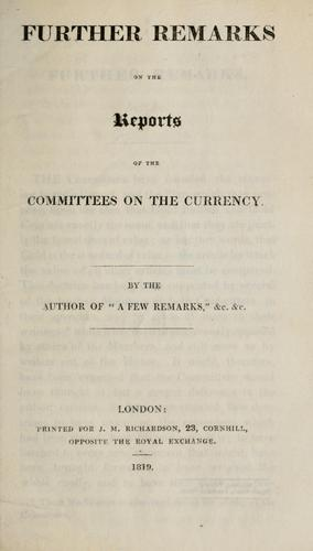 Further remarks on the reports of the committees on the currency by Smith, Thomas accountant.