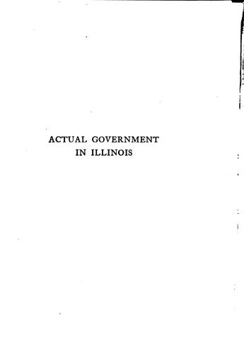 Actual government in Illinois by Mary Louise Childs
