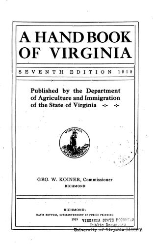 A hand book of Virginia by Virginia. Dept. of agriculture and immigration