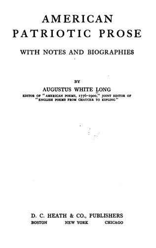 American patriotic prose by Long, Augustus White